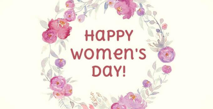 Happy Women's Day - Unique Happy Women's Day Wishes