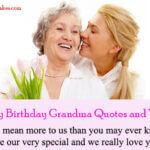 Happy Birthday Grandma Quotes and Wishes